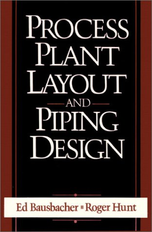 Process Plant Layout and Piping Design  1st 1994 9780131386297 Front Cover