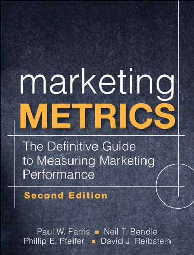 Marketing Metrics The Definitive Guide to Measuring Marketing Performance 2nd 2010 edition cover