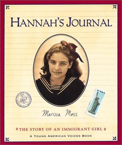 Hannah's Journal The Story of an Immigrant Girl  2000 9780152163297 Front Cover