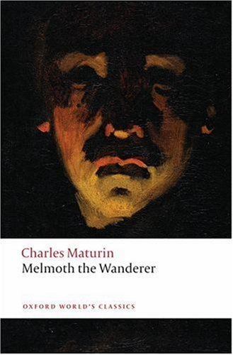 Melmoth the Wanderer   2008 9780199540297 Front Cover