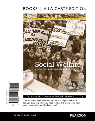 Social Welfare A History of the American Response to Need, Books a la Carte Edition 8th 2012 9780205003297 Front Cover