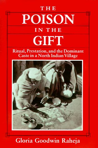 Poison in the Gift Ritual, Prestation, and the Dominant Caste in a North Indian Village N/A 9780226707297 Front Cover