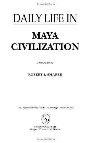 Daily Life in Maya Civilization  2nd 2009 (Revised) edition cover
