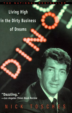 Dino Living High in the Dirty Business of Dreams  1999 (Reprint) edition cover