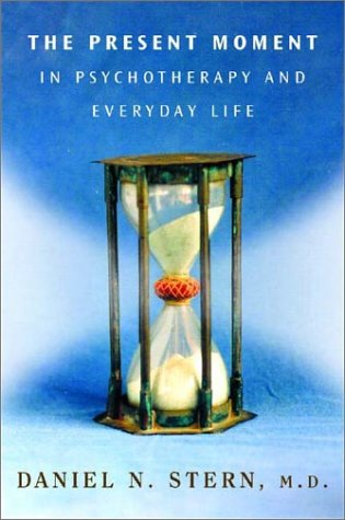Present Moment in Psychotherapy and Everyday Life   2004 edition cover