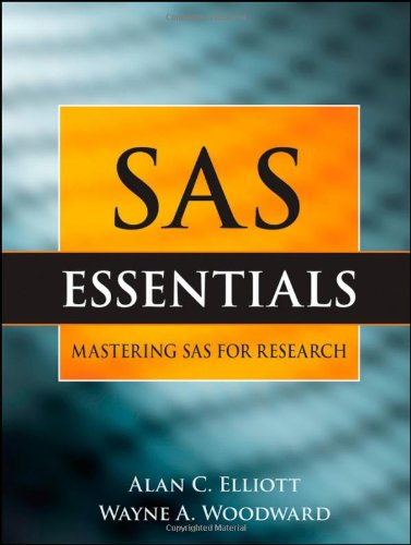 SAS Essentials A Guide to Mastering SAS for Research  2010 edition cover