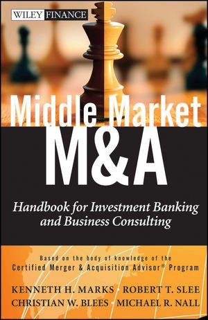 Middle Market M and A Handbook for Investment Banking and Business Consulting  2011 edition cover