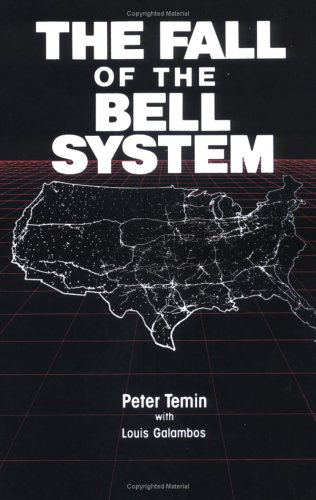 Fall of the Bell System A Study in Prices and Politics N/A edition cover