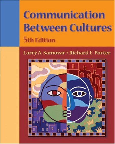 Communication Between Cultures  5th 2004 (Revised) edition cover