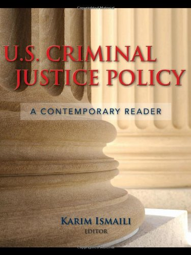 U. S. Criminal Justice Policy A Contemporary Reader  2011 (Revised) edition cover