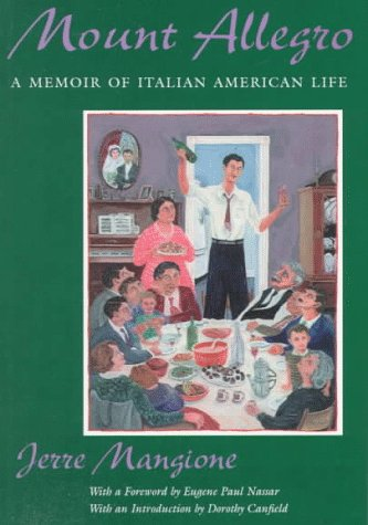 Mount Allegro A Memoir of Italian American Life  1998 edition cover
