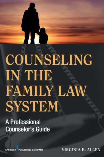Counseling in the Family Law System A Professional Counselor's Guide  2014 edition cover