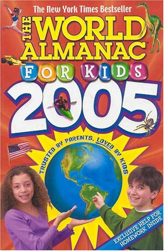 World Almanac for Kids 2005   2004 9780886879297 Front Cover