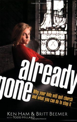 Already Gone Why Your Kids Will Quit Church and What You Can Do to Stop It  2009 edition cover