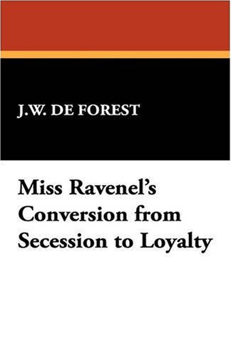 Miss Ravenel's Conversion from Secession to Loyalty N/A edition cover
