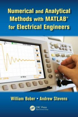 Numerical and Analytical Methods with MATLAB for Electrical Engineers   2012 edition cover