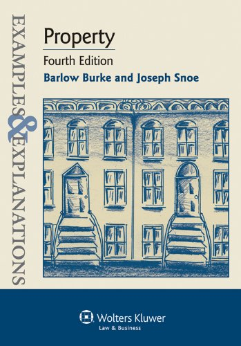 Property Examples and Explanations 4th 2011 (Student Manual, Study Guide, etc.) 9781454802297 Front Cover