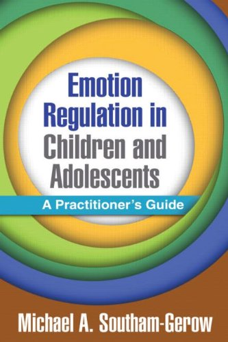 Emotion Regulation in Children and Adolescents A Practitioner's Guide  2013 edition cover