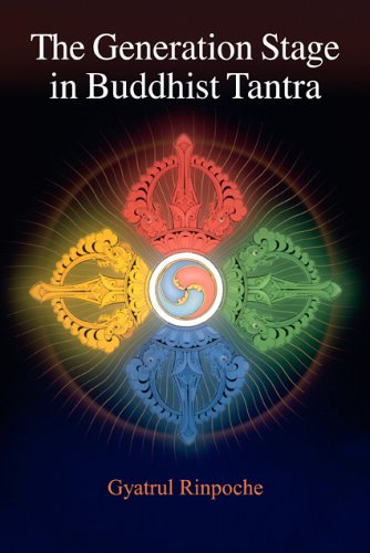Generation Stage in Buddhist Tantra  2nd 2005 9781559392297 Front Cover