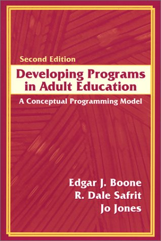 Developing Programs in Adult Education A Conceptual Programming Model 2nd 2002 edition cover
