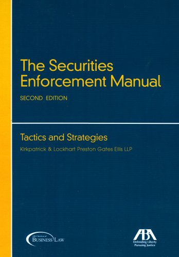 Securities Enforcement Manual : Tactics and Strategies 2nd 2007 edition cover