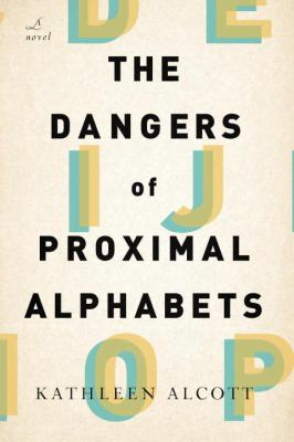 Dangers of Proximal Alphabets   2012 edition cover