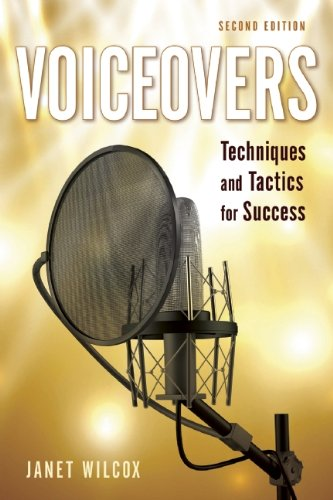 Voiceovers Techniques and Tactics for Success  2014 9781621534297 Front Cover