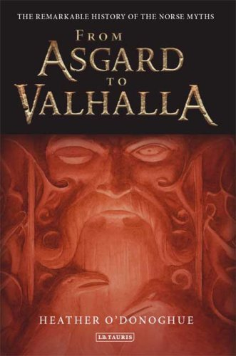 From Asgard to Valhalla The Remarkable History of the Norse Myths  2009 edition cover