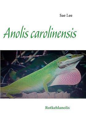 Anolis carolinensis Rotkehlanolis N/A 9783837085297 Front Cover