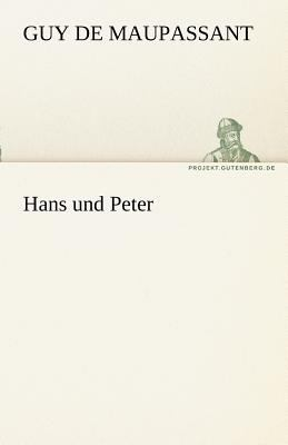 Hans und Peter  N/A 9783842469297 Front Cover