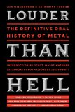 Louder Than Hell The Definitive Oral History of Metal  2014 edition cover
