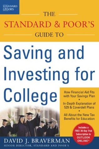 Standard and Poor's Guide to Saving and Investing for College   2004 9780071410298 Front Cover