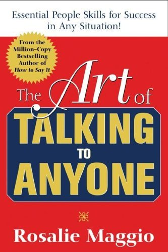 Art of Talking to Anyone Essential People Skills for Success in Any Situation!  2005 edition cover