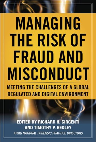 Managing the Risk of Fraud and Misconduct Meeting the Challenges of a Global, Regulated and Digital Environment  2011 edition cover