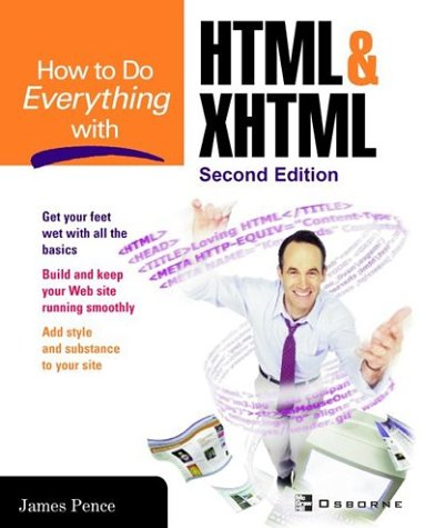 How to Do Everything with HTML and XHTML  2nd 2003 (Revised) 9780072231298 Front Cover
