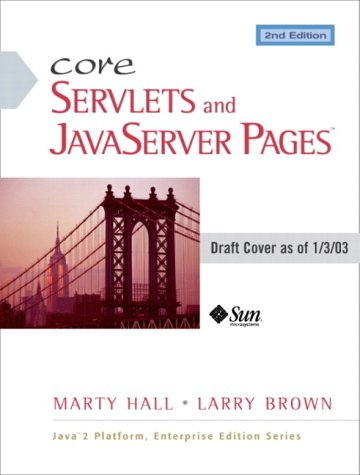 Core Servlets and JavaServer Pages Core Technologies 2nd 2004 (Revised) edition cover