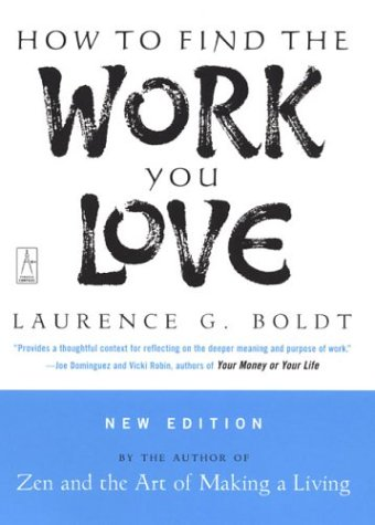 How to Find the Work You Love   2004 (Revised) edition cover