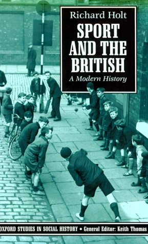 Sport and the British A Modern History  1989 (Reprint) 9780192852298 Front Cover