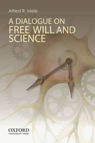 Dialogue on Free Will and Science   2013 edition cover