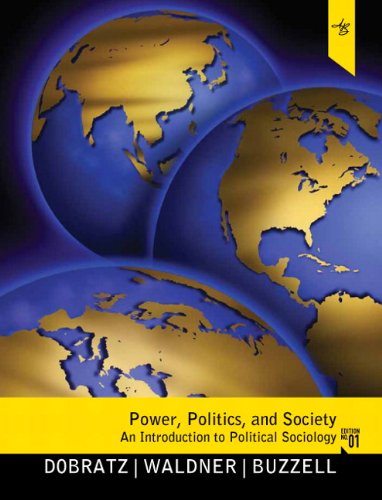 Power, Politics, and Society An Introduction to Political Sociology  2011 edition cover