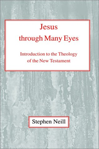 Jesus Through Many Eyes Introduction to the Theology of the New Testament N/A 9780227170298 Front Cover