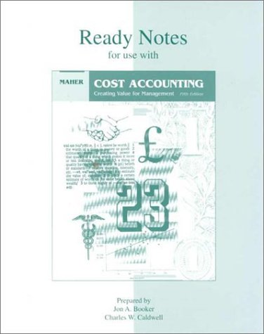 Cost Accounting Creating a Value for Management, Ready Notes 5th 1997 9780256244298 Front Cover