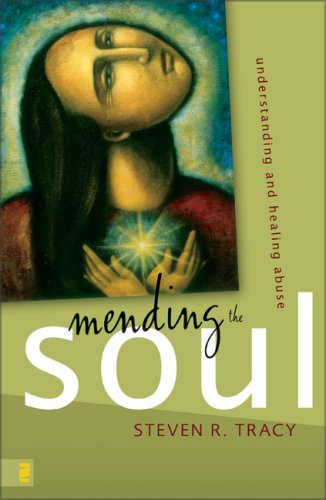 Mending the Soul Understanding and Healing Abuse N/A edition cover