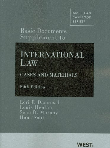 Basic Documents Supplement to International Law, Cases and Materials, 5th Ed  5th 2009 (Revised) edition cover