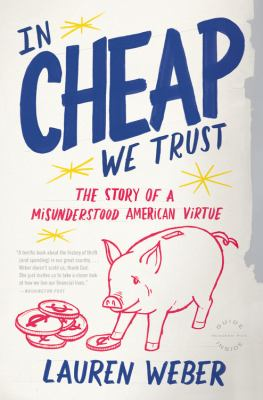 In CHEAP We Trust The Story of a Misunderstood American Virtue  2010 edition cover