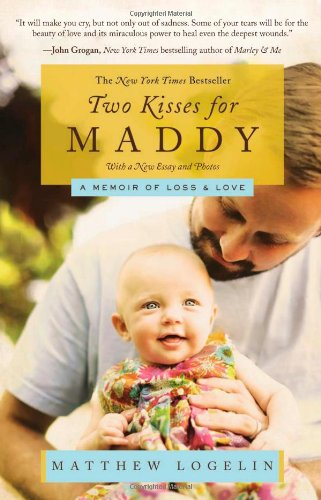 Two Kisses for Maddy A Memoir of Loss and Love N/A edition cover