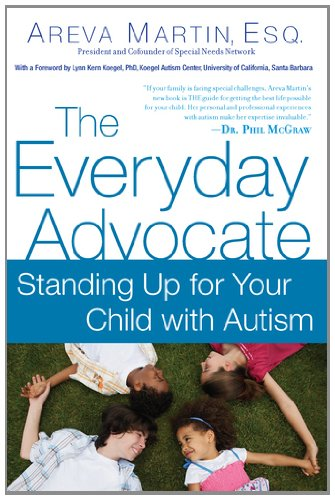 Everyday Advocate Standing up for Your Child with Autism N/A 9780451232298 Front Cover