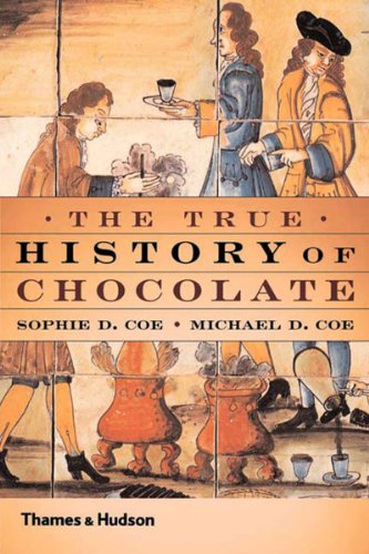 True History of Chocolate  2nd 2000 (Reprint) edition cover