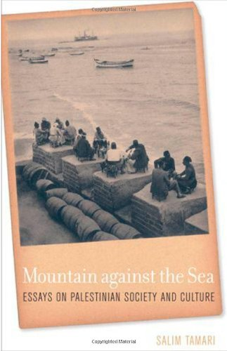 Mountain Against the Sea Essays on Palestinian Society and Culture  2008 edition cover
