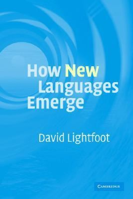How New Languages Emerge   2006 9780521676298 Front Cover